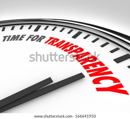 Time for Transparency Words Clock Clear Honest Answer - stock photo