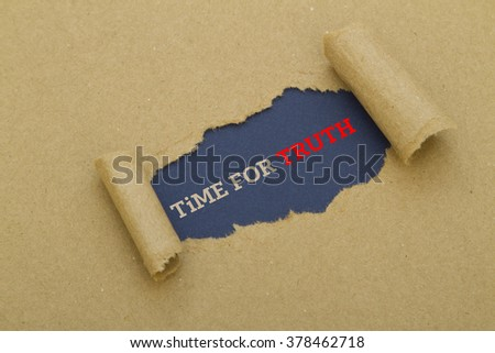 Time for truth written under torn paper - stock photo