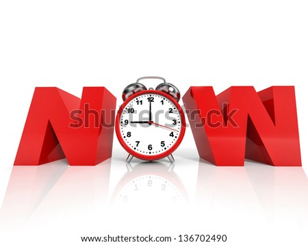 Time NOW concept on white background. 3D illustration. - stock photo