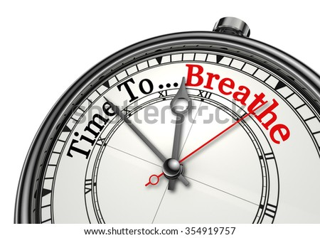Time to breathe red word on concept clock, isolated on white background