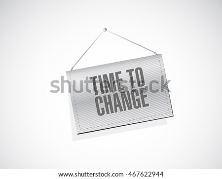 time to change banner sign illustration design graphic
