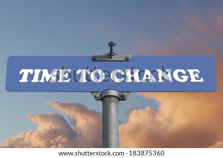 Time to change road sign - stock photo