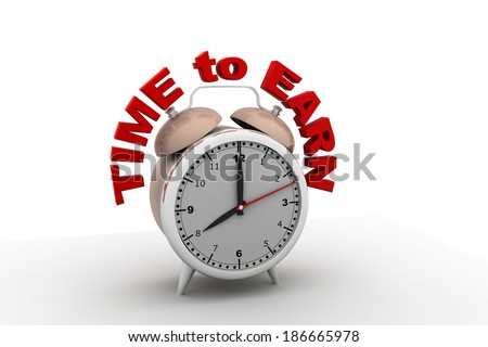 Time to earn concept - stock photo