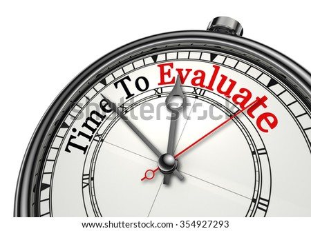 Time to evaluate red word on concept clock, isolated on white background