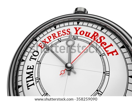 Time to express yourself red motivation on clock, isolated on white background