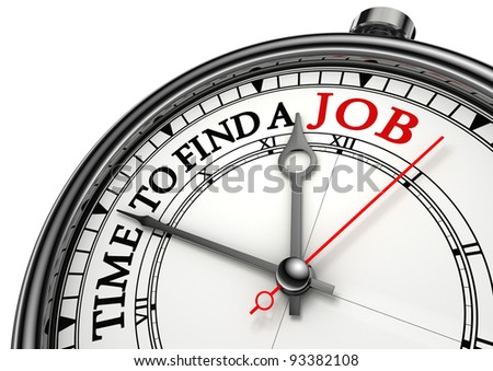 time to find a job concept clock closeup on white background with red and black words