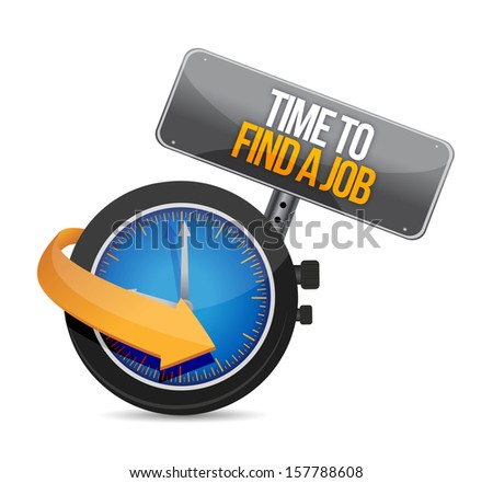 time to find a job watch illustration design over a white background - stock photo