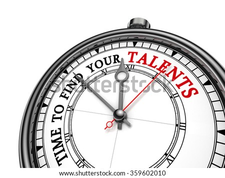 Time to find your talent motivation on concept clock, isolated on white background - stock photo