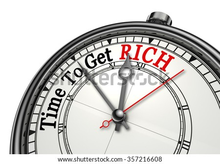 Time to get rich motivation message on concept clock, isolated on white background