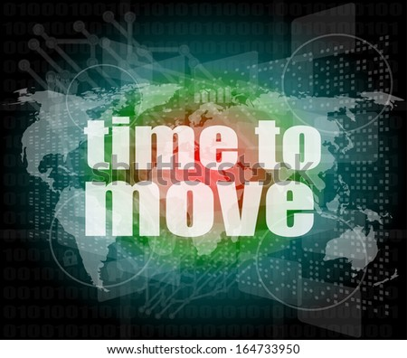 time to move words on digital touch screen - stock photo