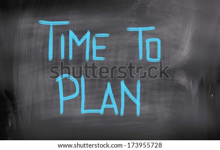 Time To Plan Concept - stock photo