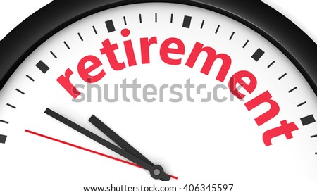 Time to retire lifestyle concept with a clock and retirement word and sign printed in red 3D illustration image.
