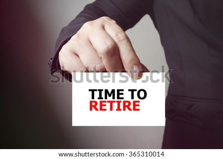 TIME TO RETIRE paper on the card , business concept , business idea - stock photo