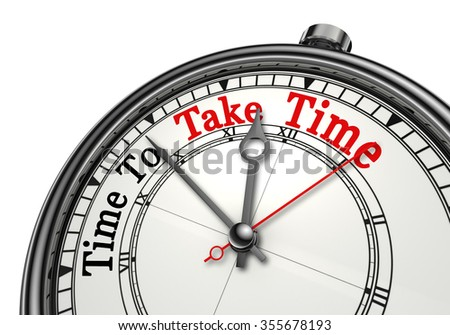Time to take time red word on concept clock, isolated on white background