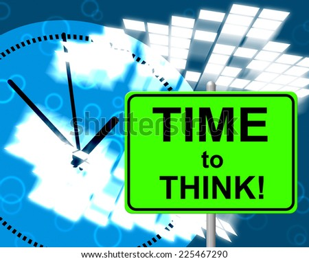Think Green Meaning Time to Think Meaning at The