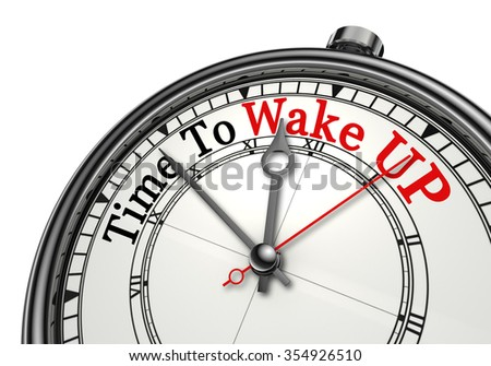 Time to wake up red word on concept clock, isolated on white background