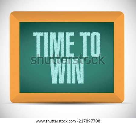 time to win message on a board. illustration design over a white background - stock photo