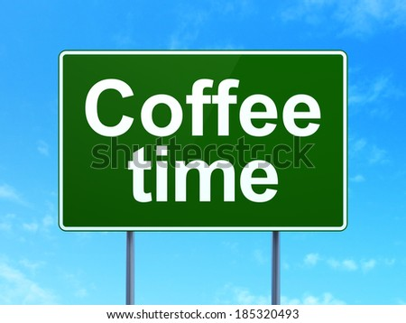 Timeline concept: Coffee Time on green road (highway) sign, clear blue sky background, 3d render