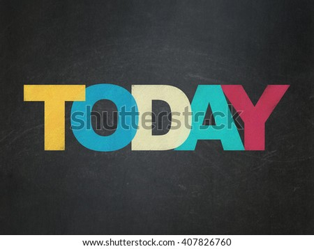 Timeline concept: Painted multicolor text Today on School board background, School Board - stock photo