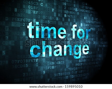 Timeline concept: pixelated words Time for Change on digital background, 3d render - stock photo