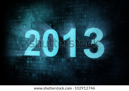 Timeline concept: pixeled word 2013 on digital screen, 3d render