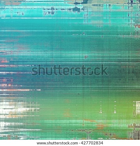 Tinted vintage texture, aged decorative grunge background with traditional antique elements and different color patterns: brown; green; blue; white; cyan - stock photo