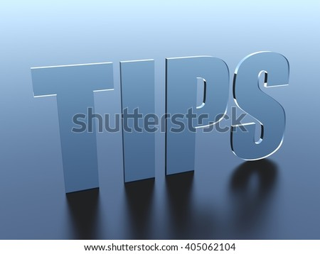 Tips glass text - stock photo