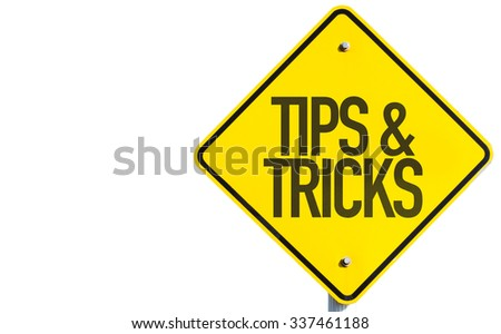 Tips & Tricks sign isolated on white background - stock photo