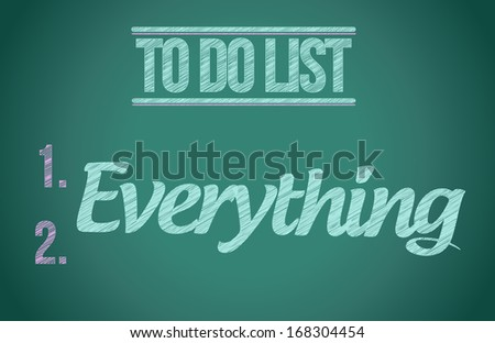 to do everything. to do list illustration design graphic - stock photo