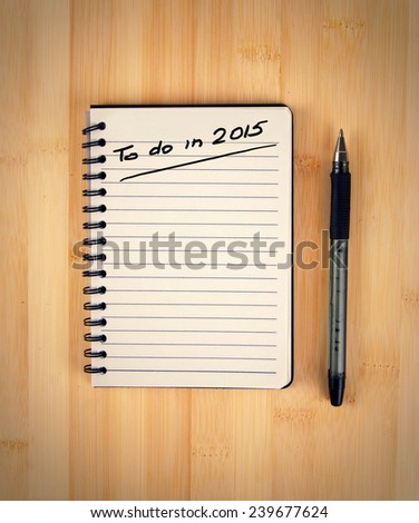 to do list for 2015  - stock photo