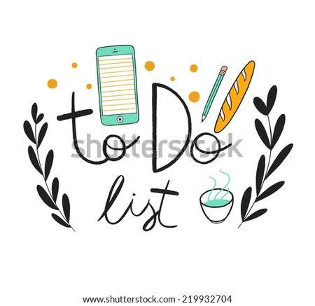 To do list whimsical illustration with hand lettering. Hand drawn design on the white background - stock photo