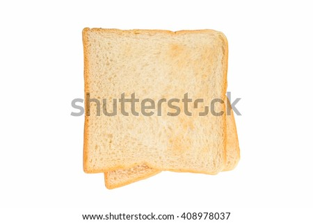 Toast two slices isolated on white background, top view.