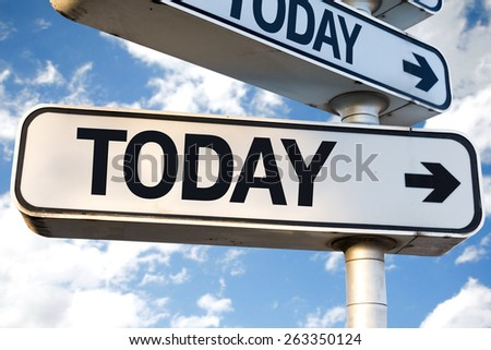 Today direction sign on sky background - stock photo
