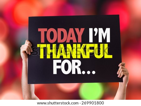 Today Im Thankful For... card with bokeh background - stock photo