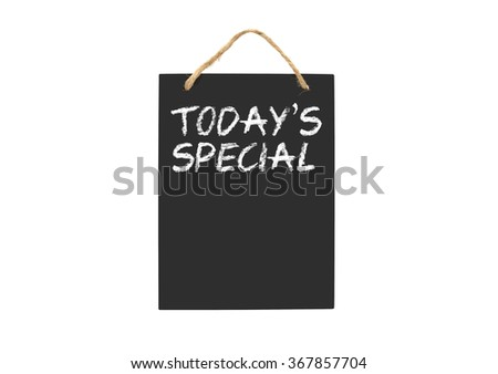 Today's Special Blackboard isolated on white background - stock photo