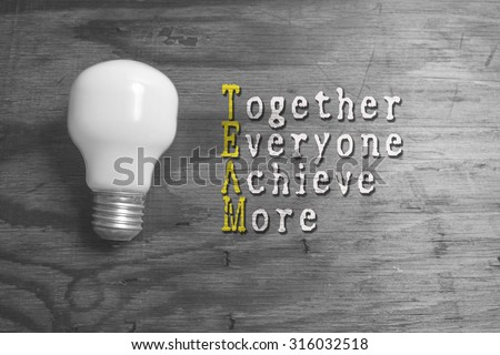 Together We Achieve More (TEAM), business conceptual - stock photo