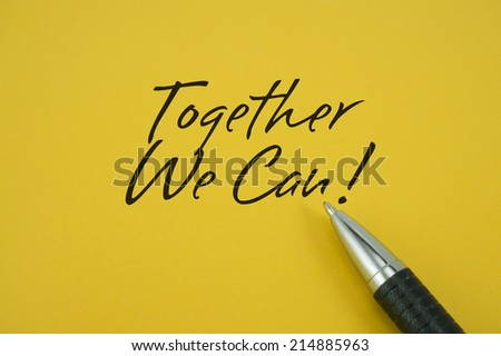 Together We Can! note with pen on yellow background