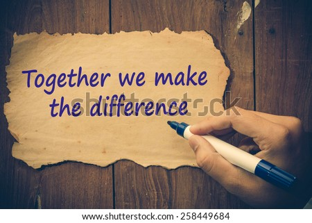 Together we make the difference concept - stock photo