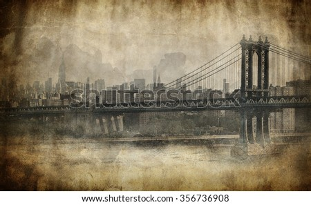 Toned aged grungy stained view of New York city with Brooklyn Bridge crossing the East River in the foreground, artistic effect - stock photo