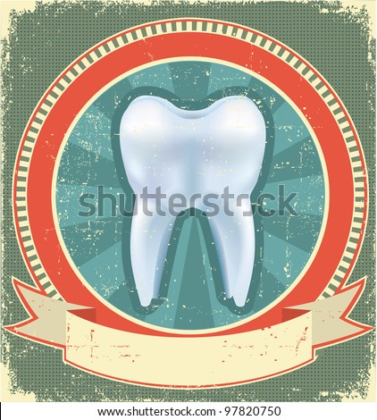 Tooth label set on old paper texture.Vintage background.Raster