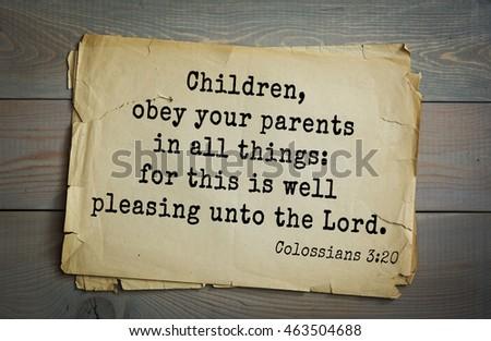 Ephesians 6 (ESV) - Children obey your parents in