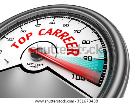Top carreer to hundred per cent conceptual meter, isolated on white background - stock photo