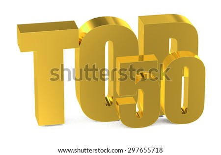 Top 50, 3d illustration isolated on white background - stock photo