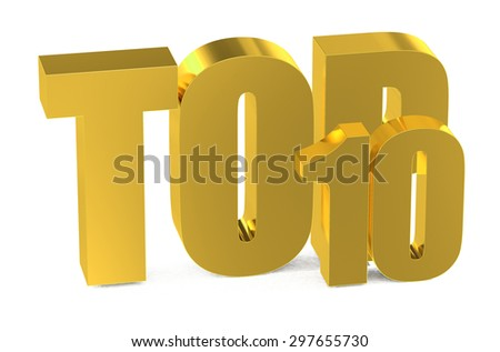 Top 10, 3d illustration isolated on white background - stock photo