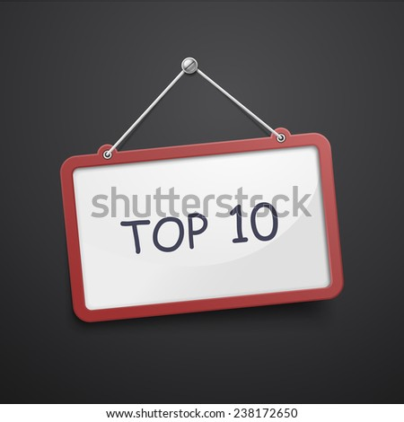 top 10 hanging sign isolated on black wall