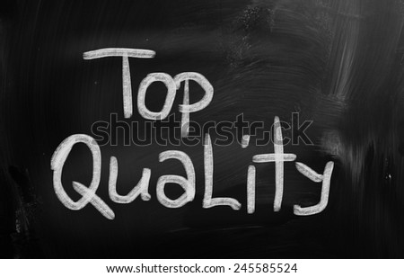 Top Quality Concept - stock photo