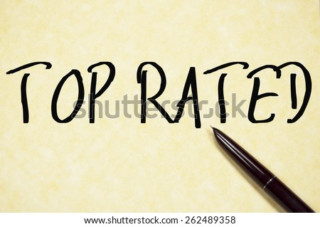 top rated text write on paper  - stock photo