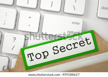 Top Secret Concept. Word on Green Folder Register of Card Index. Closeup View. Selective Focus. 3D Rendering.