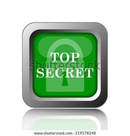 Top secret icon. Internet button on background.  - stock photo