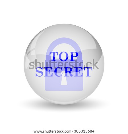 Top secret icon. Internet button on white background. - stock photo